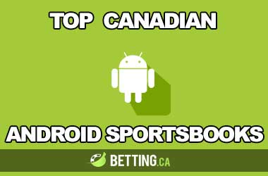Top Sportsbooks canadiens pour Android