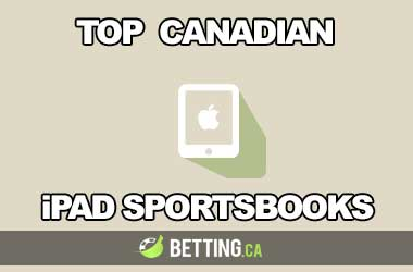 Top Canadian iPad Sportsbooks