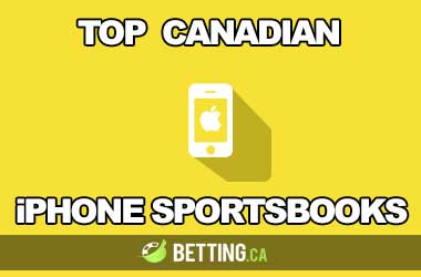 Top Canadian iPhone Sportsbooks