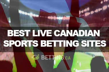 Best Live Canadian Sports Betting Sites