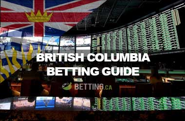 Top Canadian Sports Betting Sites For British Columbia