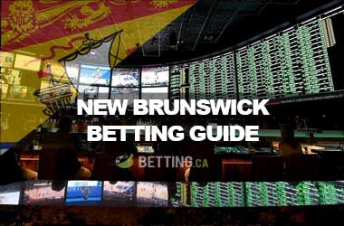 Top Canadian Sports Betting Sites For New Brunswick