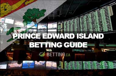 Top Canadian Sports Betting Sites For Prince Edward Island